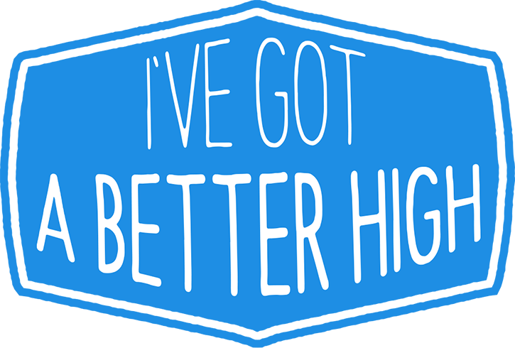 I've Got A Better High